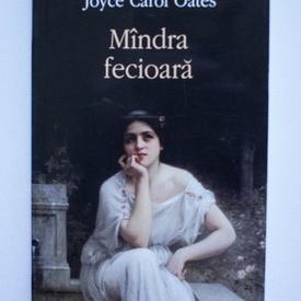 Joyce Carol Oates - Mandra fecioara