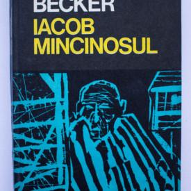 Jurek Becker - Iacob Mincinosul (editie hardcover)