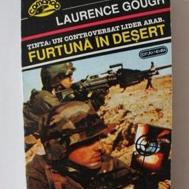 Laurence Gough - Furtuna in desert