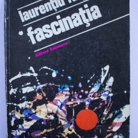 Laurentiu Fulga - Fascinatia