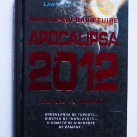 Lawrence E. Joseph - Apocalipsa 2012. Ce va fi dupa? (editie hardcover)