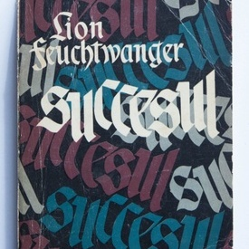 Lion Feuchtwanger - Succesul