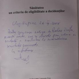 Liviu Moldovanu, Roxana Sirli Moldovanu - Sanatatea, un criteriu de eligibitate a decidentilor (cu autograf)