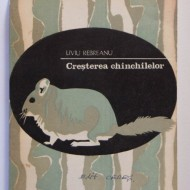 Liviu Rebreanu - Cresterea chinchilelor