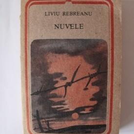 Liviu Rebreanu - Nuvele