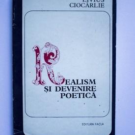 Livius Ciocarlie - Realism si devenire poetica in literatura franceza