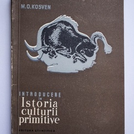 M. O. Kosven - Introducere in istoria culturii primitive