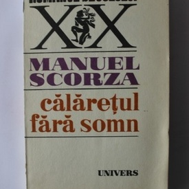 Manuel Scorza - Calaterul fara somn