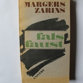 Margers Zarins - Fals Faust