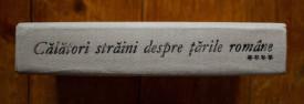 Maria Holban, M. M. Alexandrescu-Dersca Bulgaru, Paul Cernovodeanu - Calatori straini despre Tarile Romane (vol. IV, editie hardcover)
