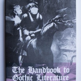 Marie Mulvey-Roberts - The Handbook to Gothic Literature