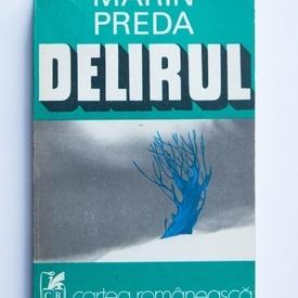 Marin Preda - Delirul (editie princeps)