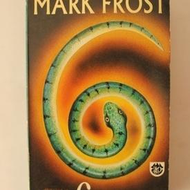 Mark Frost - Cei 6 Mesia