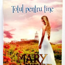 Mary Carter - Totul pentru tine