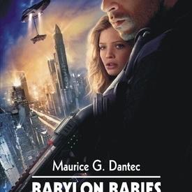 Maurice G. Dantec - Babylon babies