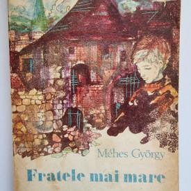 Mehes Gyorgy - Fratele mai mare