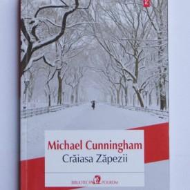 Michael Cunningham - Craiasa Zapezii