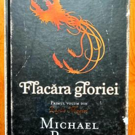Michael Pryor - Flacara gloriei (editie hardcover)