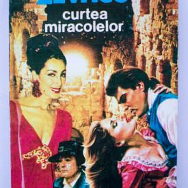 Michel Zevaco - Curtea miracolelor
