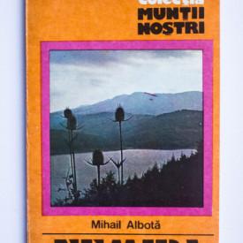 Mihai Albota - Muntii Nemira (colectia Muntii nostri)