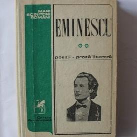 Mihai Eminescu - Poezii. Proza literara (vol. II, editie hardcover)
