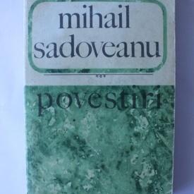 Mihai Sadoveanu - Povestiri