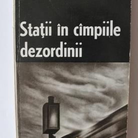 Mihai Tunaru - Statii in campiile dezordinii