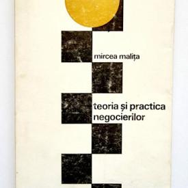 Mircea Malita - Teoria si practica negocierilor