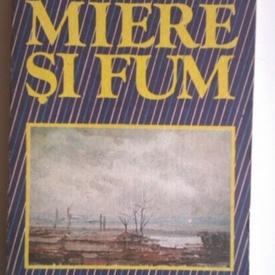 Mircea Micu - Miere si fum