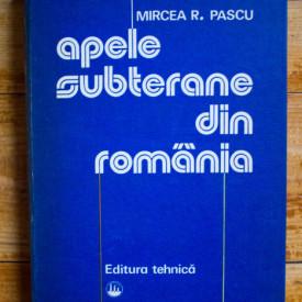 Mircea R. Pascu - Apele subterane din Romania (editie hardcover)