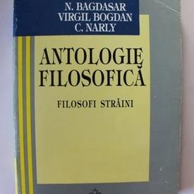 N. Bagdasar, Virgil Bogdan, C. Narly - Antologie filosofica. Autori straini