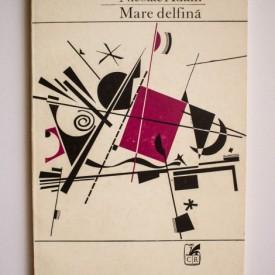 Nicolae Adam - Mare delfina (volum de debut)