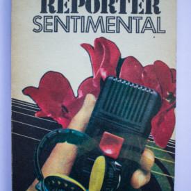 Nicolae Holban - Reporter sentimental