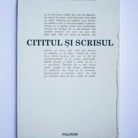 Nicolae Manolescu - Cititul si scrisul