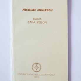 Nicolae Miulescu - Dacia - Tara zeilor