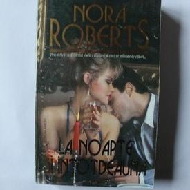 Nora Roberts - La noapte si intotdeauna
