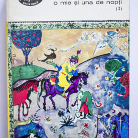 O mie si una de nopti - Povestea Regelui Omar Al-Neman (vol. 3 din serie)