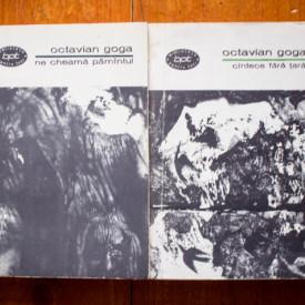 Octavian Goga - Ne cheama pamantul. Cantece fara tara (2 vol.)