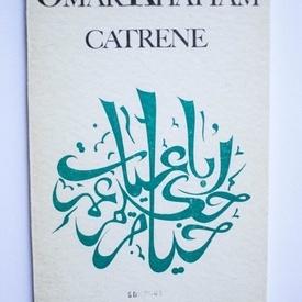 Omar Khayyam - Catrene (cu facsimile in limba persana)