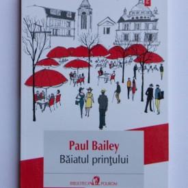 Paul Bailey - Baiatul printului