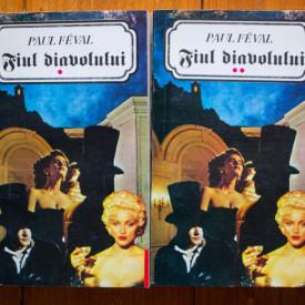 Paul Feval - Fiul diavolului (2 vol.)