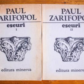 Paul Zarifopol - Eseuri (2 vol.)