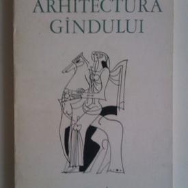 Pavel Bellu - Arhitectura gandului (cu autograf)