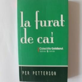 Per Petterson - La furat de cai