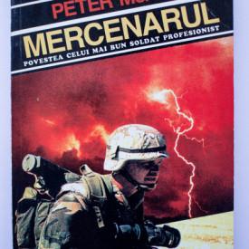 Peter McAleese - Mercenarul. O biografie povestita lui Mark Bles