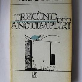 Petre Bucsa - Trecand prin anotimpuri (cu autograf)