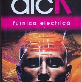 Philip K. Dick - Furnica electrica