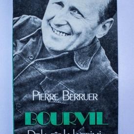 Pierre Berruer - Bourvil. De la ras la lacrimi