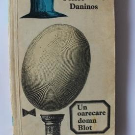 Pierre Daninos - Un oarecare domn Blot