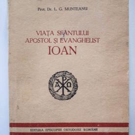 Prot. Dr. L. G. Munteanu - Viata Sfantului Apostol si Evanghelist Ioan